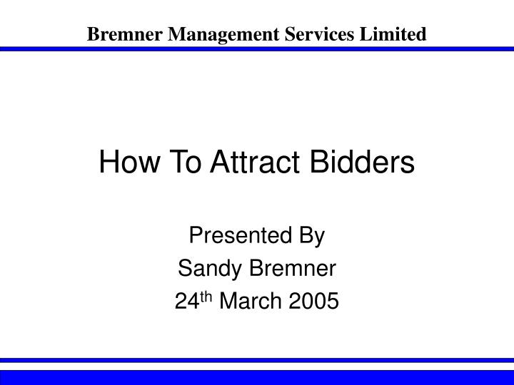 how to attract bidders n.