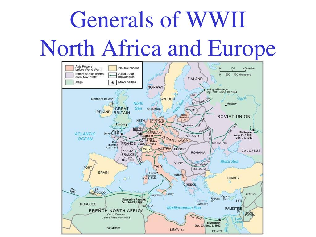 PPT - Generals of WWII North Africa and Europe PowerPoint ...