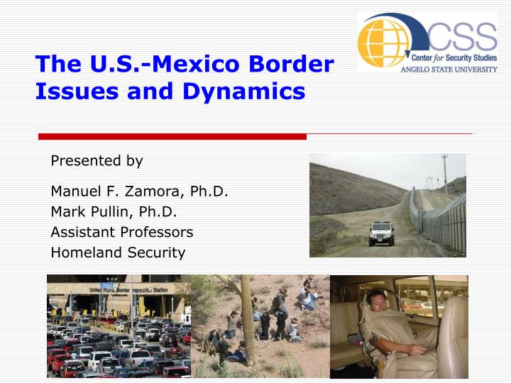 the u s mexico border issues and dynamics n.