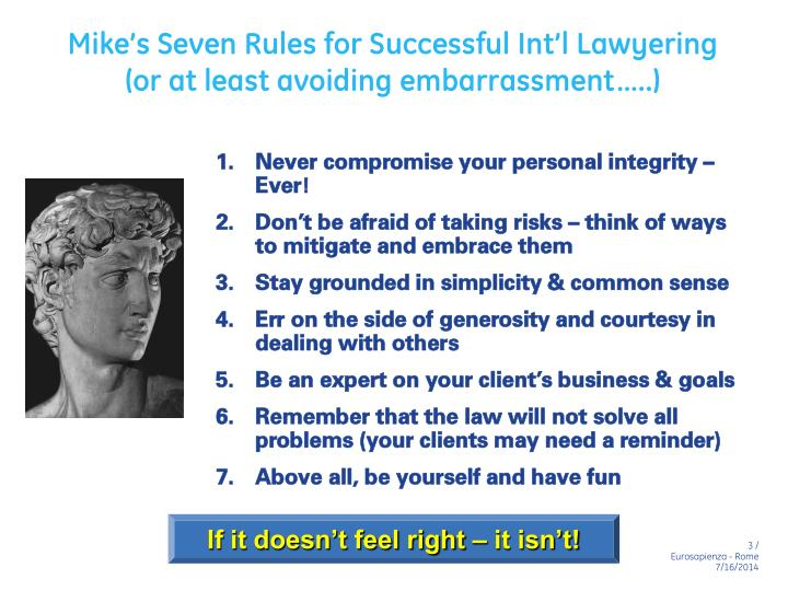 Mike's Seven Rules for Successful Int'l Lawyering