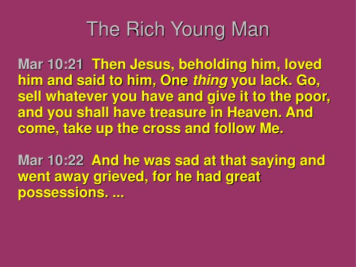The Rich Young Man