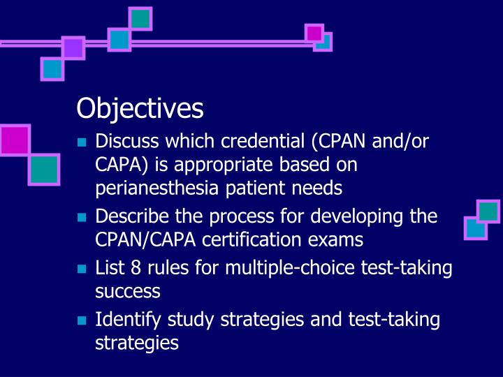 PPT - Test Taking Strategies for CPAN® and CAPA® Certification ...