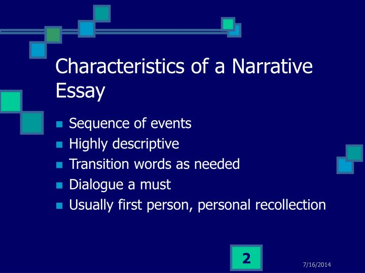 characteristics of a narrative essay Characteristics of a narrative essay characteristics of a narrative essay essay and characteristics its narrative sample essay on us and world history mesopotamia was the first to get civilized in -video essay narrative a characteristics of.