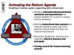 animating the reform agenda investing in human capital supporting with critical tools