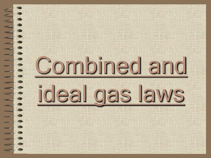 combined and ideal gas laws n.