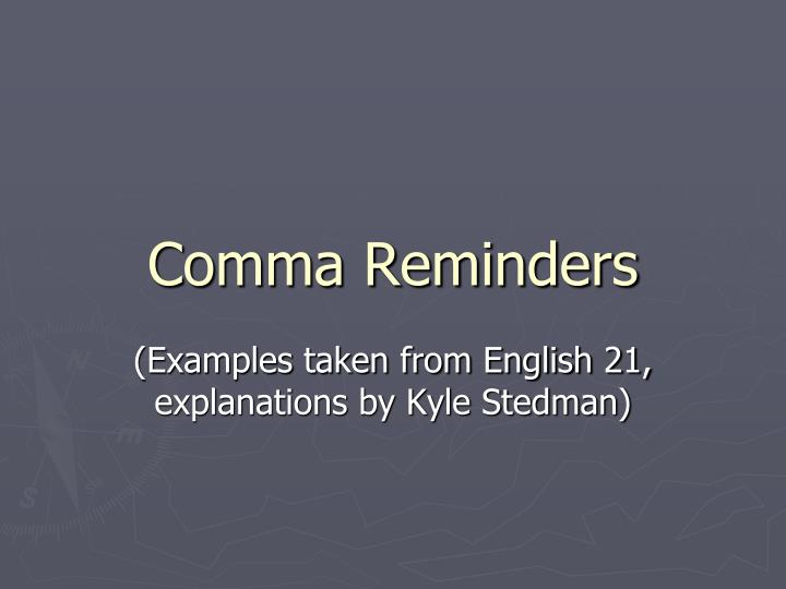 comma reminders n.