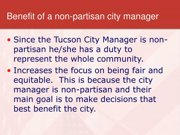 Benefit of a non-partisan city manager