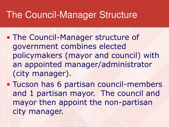The council manager structure