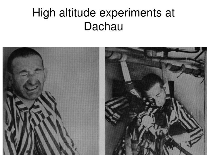 High altitude experiments at Dachau