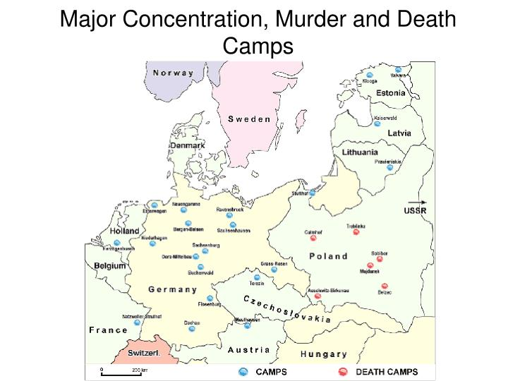 Major Concentration, Murder and Death Camps