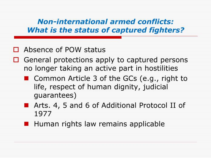 Non-international armed conflicts: