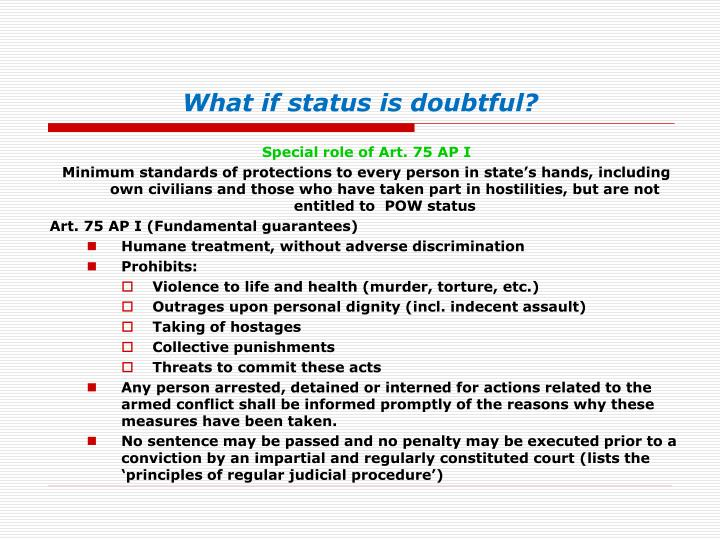 What if status is doubtful?