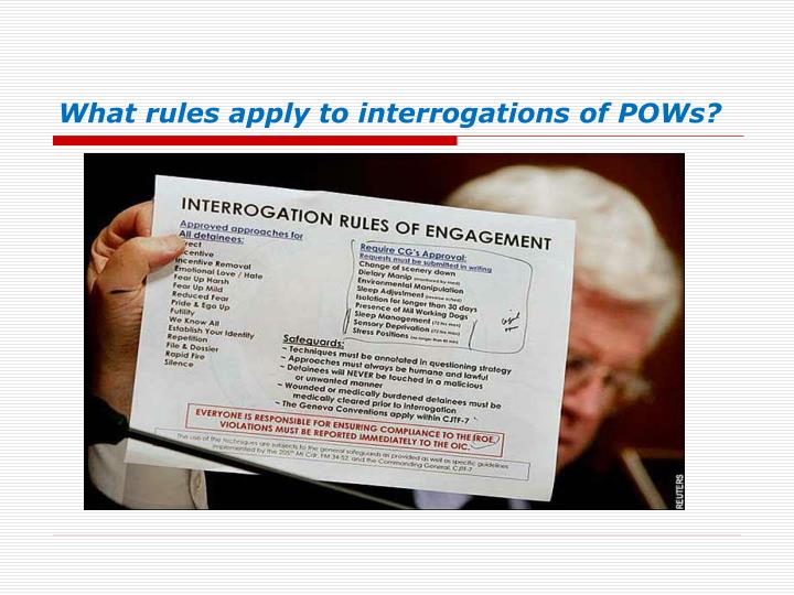 What rules apply to interrogations of POWs?