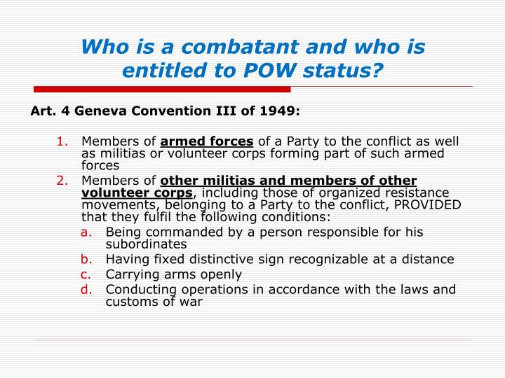 Who is a combatant and who is entitled to POW status?