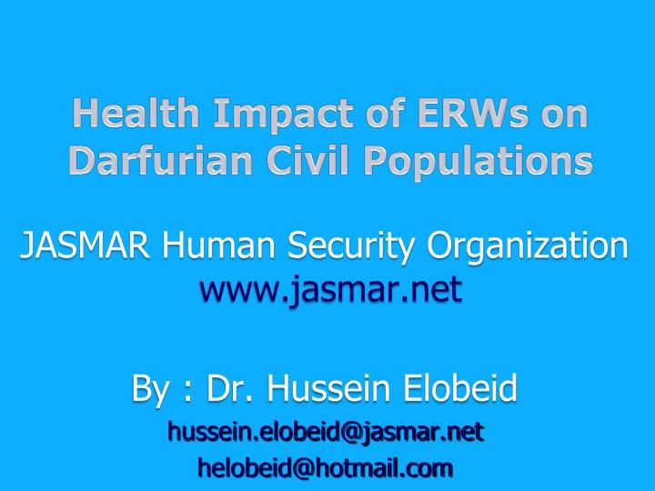 Health Impact of ERWs on