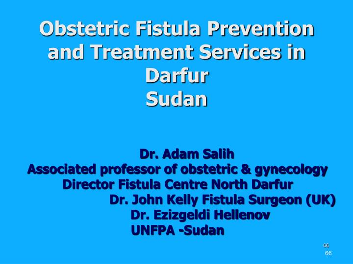 Obstetric Fistula Prevention and Treatment Services in Darfur