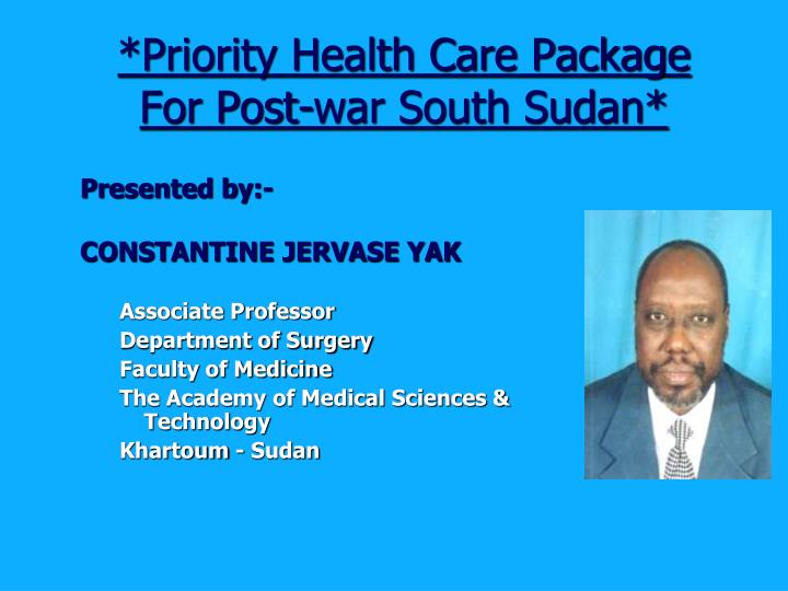 *Priority Health Care Package For Post-war South Sudan*
