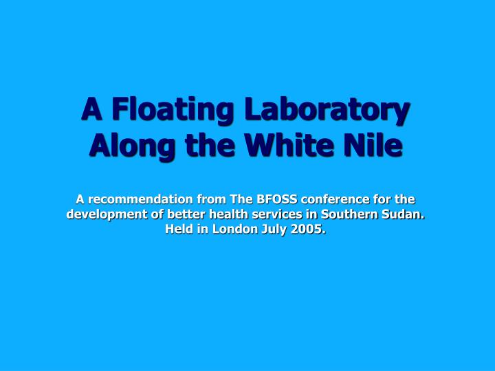 A Floating Laboratory Along the White Nile