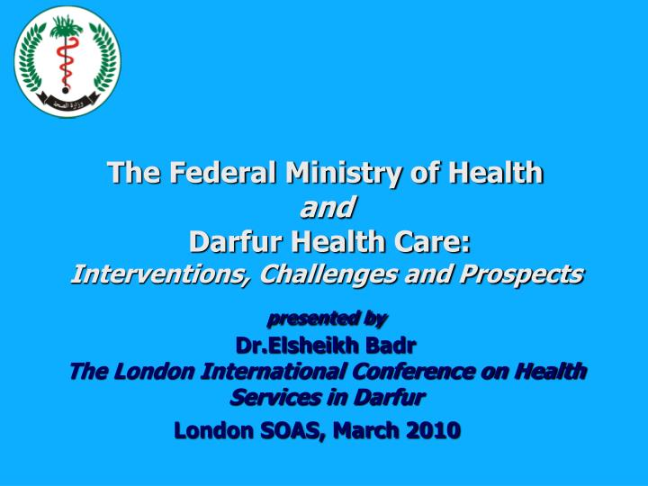 The Federal Ministry of Health