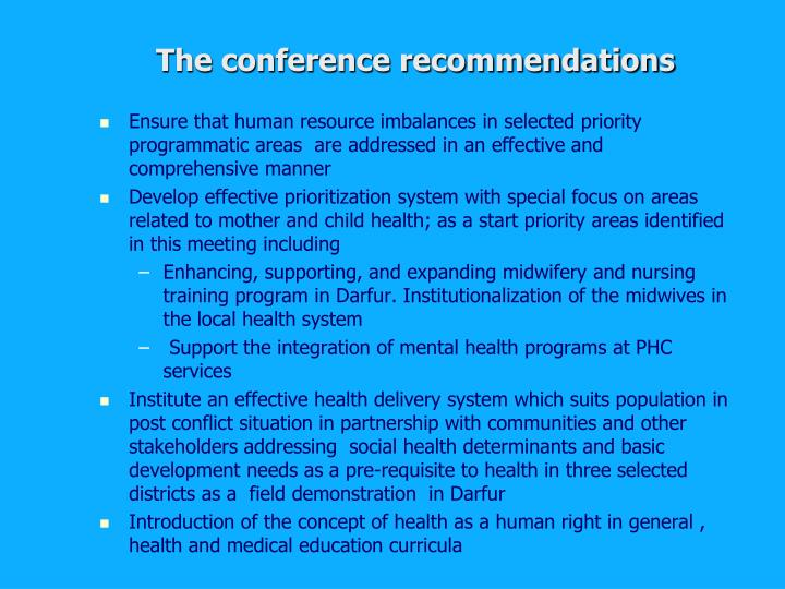 The conference recommendations