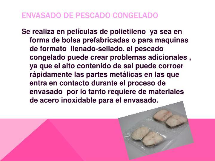ENVASADO DE PESCADO CONGELADO