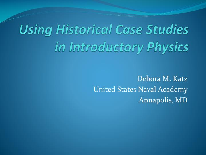 historical case study What is a case study basically, a case study is an in depth study of a particular situation rather than a sweeping statistical surveyit is a method used to narrow down a very broad field of research into one easily researchable topic.