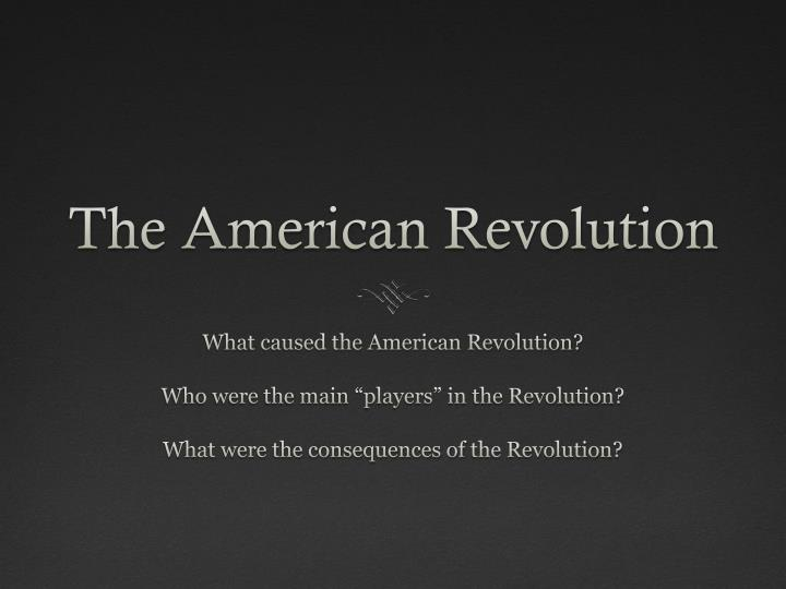 Ppt the american revolution powerpoint presentation id1833244 the american revolution toneelgroepblik Image collections
