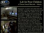 lab for poor children at taman ismail marzuki jakarta