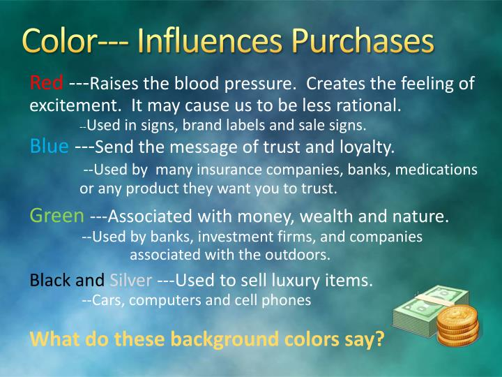 Color--- Influences Purchases