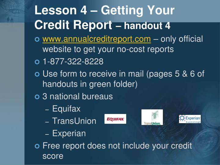 Lesson 4 – Getting Your Credit Report