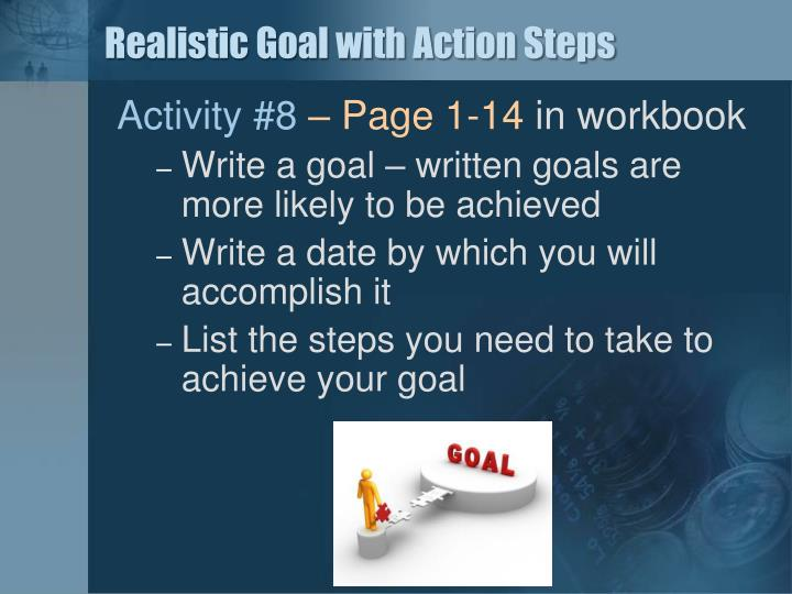 Realistic Goal with Action Steps