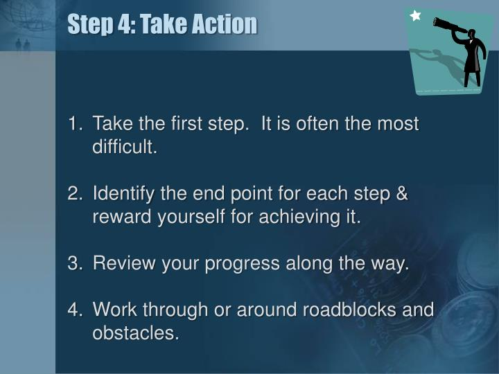 Step 4: Take Action