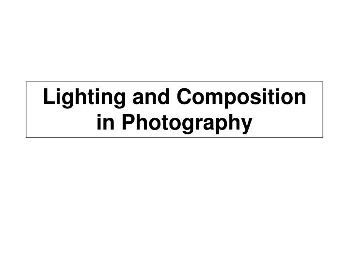 lighting and composition in photography n.