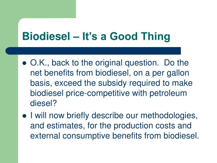 Biodiesel – It's a Good Thing