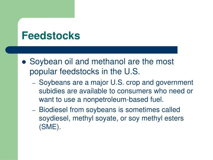 Feedstocks
