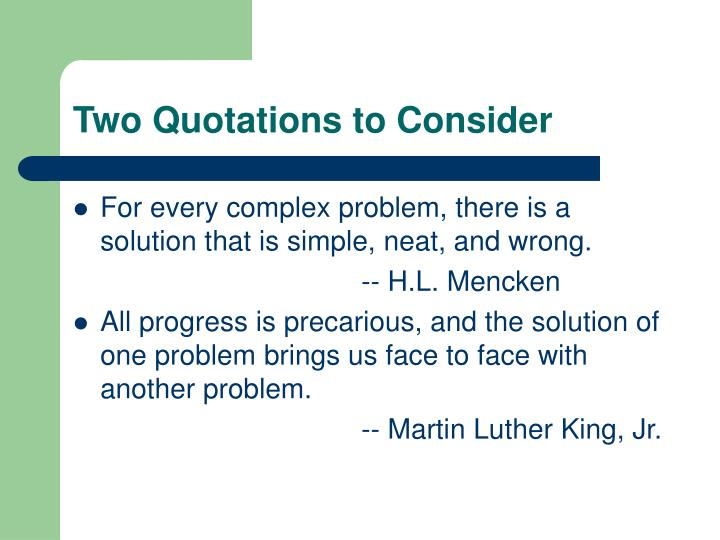 Two quotations to consider