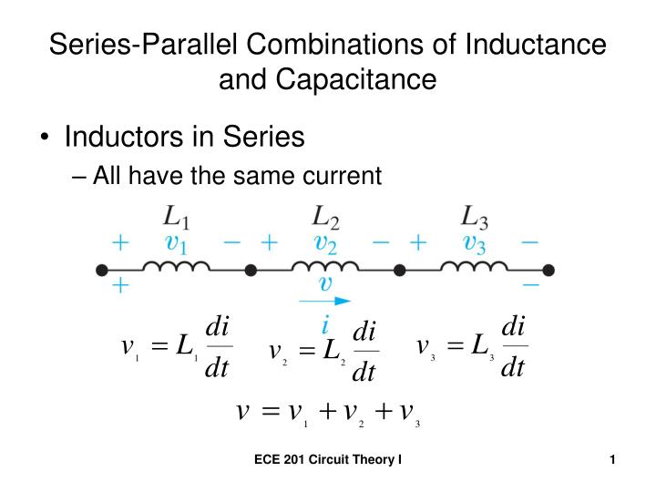 Series parallel combinations of inductance and capacitance