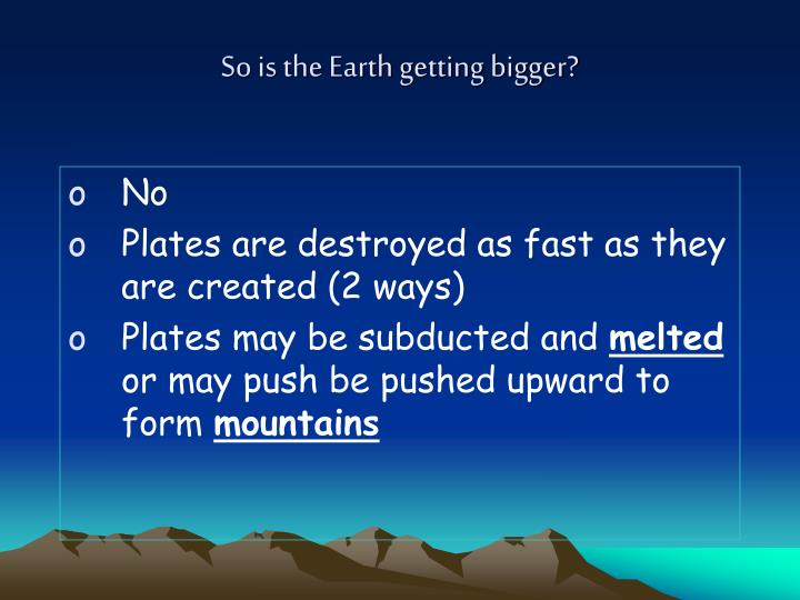 So is the Earth getting bigger?