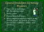 general guidelines for setting priorities