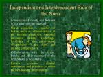independent and interdependent role of the nurse
