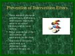 prevention of intervention errors