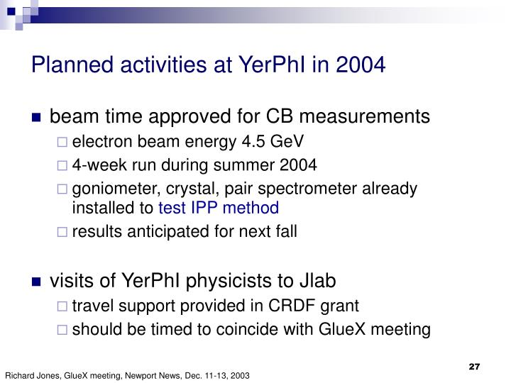 Planned activities at YerPhI in 2004