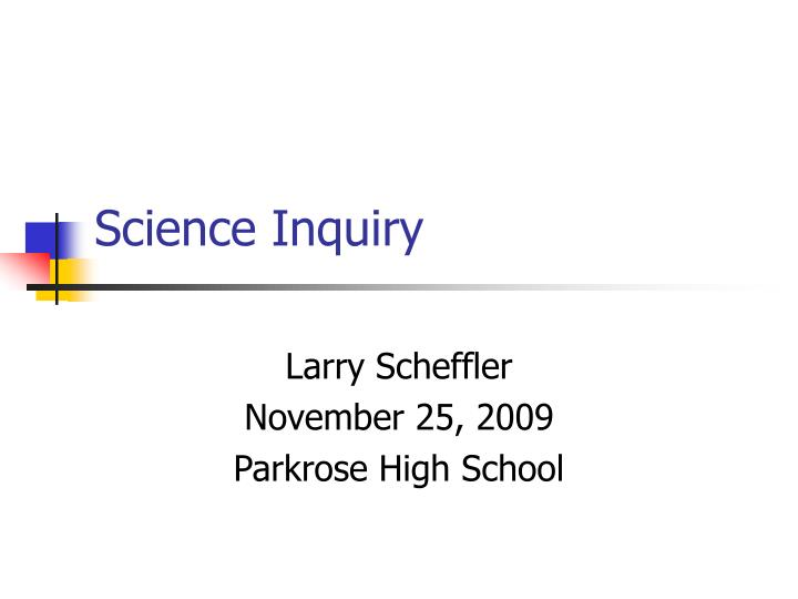 Science Inquiry