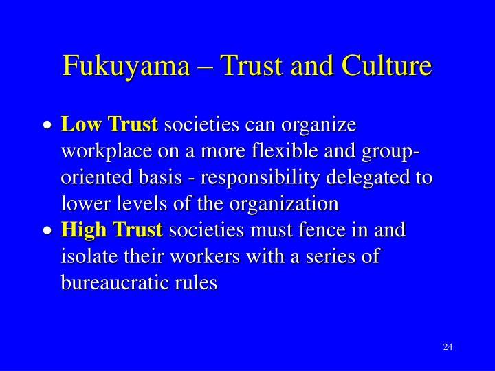 Fukuyama – Trust and Culture