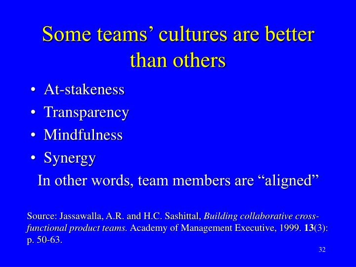 Some teams' cultures are better than others