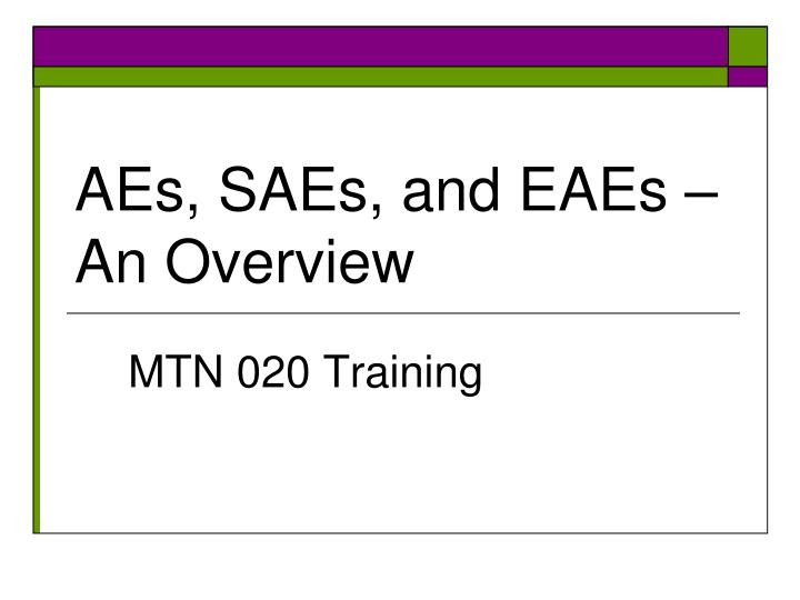Aes saes and eaes an overview
