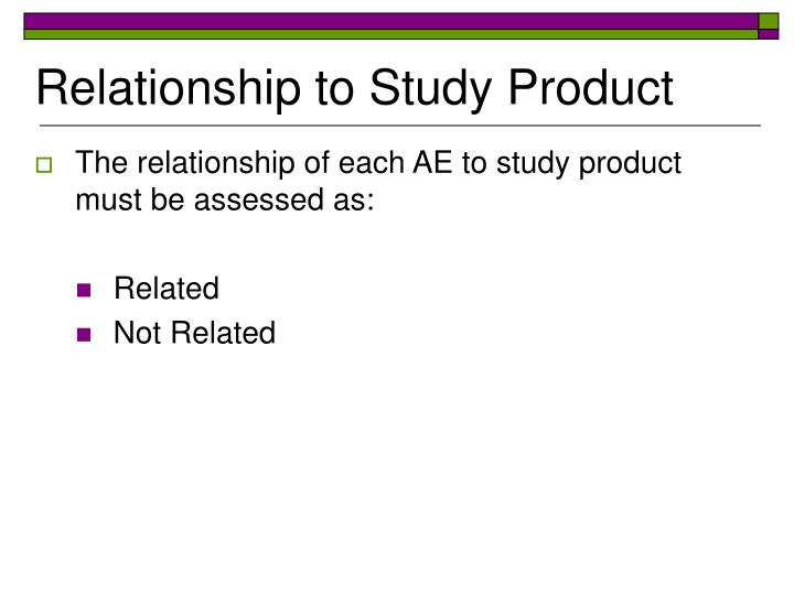 Relationship to Study Product