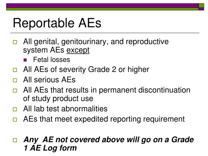 Reportable AEs