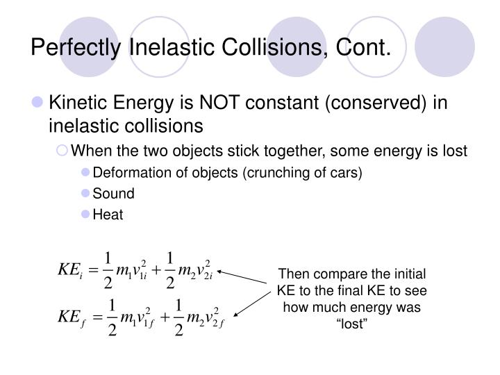 Perfectly Inelastic Collisions, Cont.