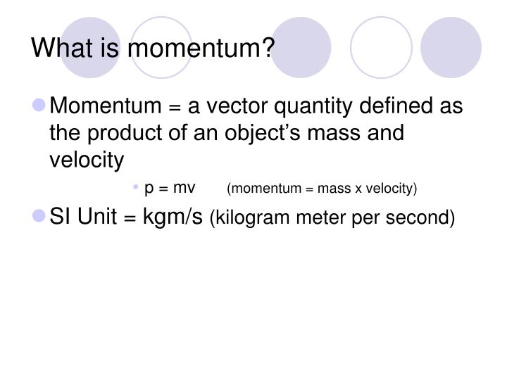 What is momentum
